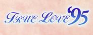 True Love '95