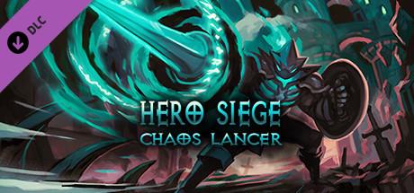 Hero Siege - Chaos Lancer (Skin)