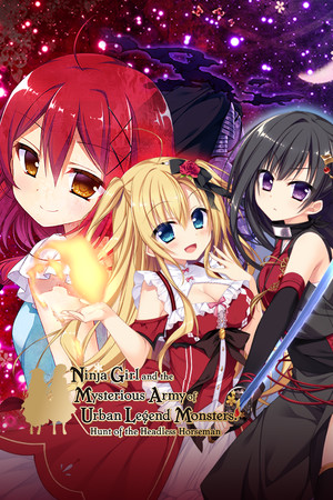 Ninja Girl and the Mysterious Army of Urban Legend Monsters! ~Hunt of the Headless Horseman~ poster image on Steam Backlog