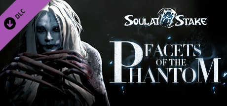 Купить 灵魂筹码 - 离魂画影 Soul at Stake - Facets of the Phantom (DLC)
