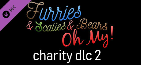 Furries & Scalies & Bears OH MY!: Charity Bonus DLC