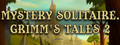 Mystery Solitaire: Grimm's tales 2-game