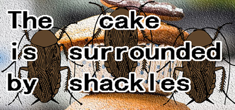 The cake is surrounded by shackles