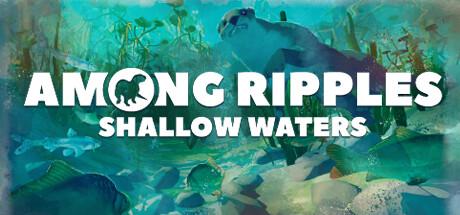 Купить Among Ripples: Shallow Waters