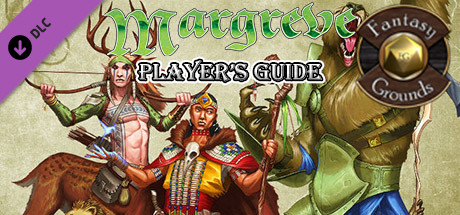 Купить Fantasy Grounds - Margreve Player's Guide (5E) (DLC)