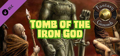 Fantasy Grounds - Tomb of the Iron God (5E)
