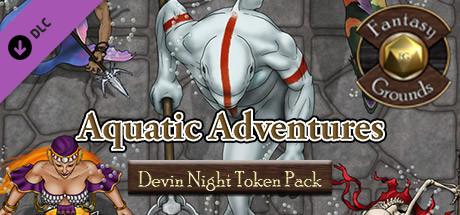 Fantasy Grounds - Devin Night Token Pack 111: Aquatic Adventures (Token Pack)