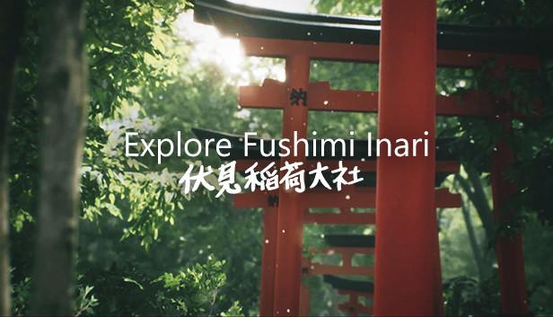 Explore Fushimi Inari VR