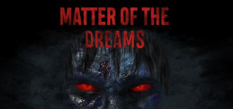 Купить Matter of the Dreams