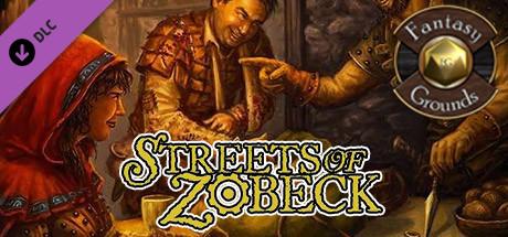 Fantasy Grounds - Streets of Zobeck (5E)