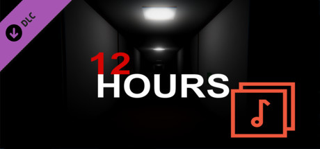 12 HOURS - OST PACK {DLC]