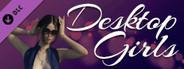 Desktop Girls - New Girls