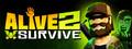 Alive 2 Survive Screenshot Gameplay
