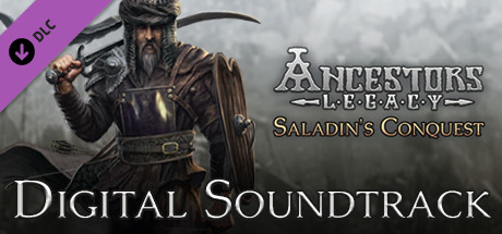 Ancestors Legacy - Saladin's Conquest Digital Soundtrack
