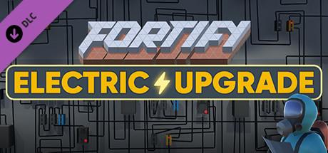Купить FORTIFY ELECTRIC UPGRADE (DLC)