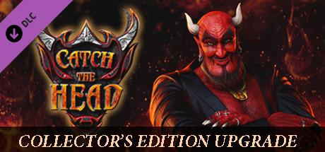 Купить Catch The Head - Collector's Edition Upgrade (DLC)