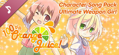 100% Orange Juice - Character Song Pack: Ultimate Weapon Girl