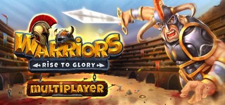 Купить Warriors: Rise to Glory! Online Multiplayer Open Beta