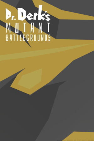 Dr. Derk's Mutant Battlegrounds poster image on Steam Backlog