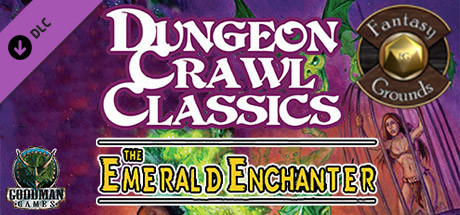 Fantasy Grounds - Dungeon Crawl Classics #69: The Emerald Enchanter (DCC)