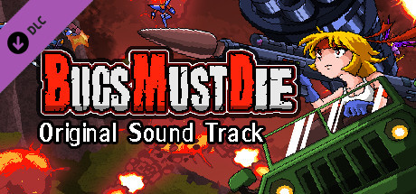 Купить Bugs Must Die Soundtrack (DLC)