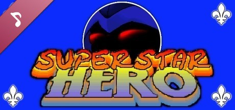 Купить Superstar Hero - Soundtrack (DLC)