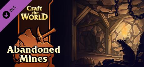 Купить Craft The World - Abandoned Mines (DLC)