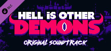 Купить Hell is Other Demons - Soundtrack (DLC)