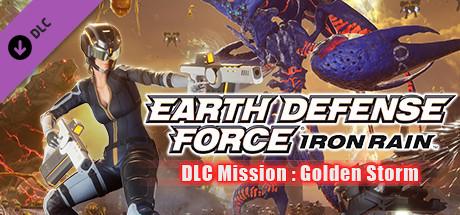 EARTH DEFENSE FORCE: IRON RAIN - DLC Mission : Golden Storm