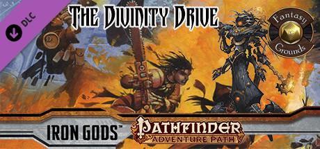 Купить Fantasy Grounds - Pathfinder RPG - Iron Gods AP 6: The Divinity Drive (PFRPG) (DLC)