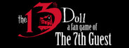 The 13th Doll: A Fan Game of The 7th Guest