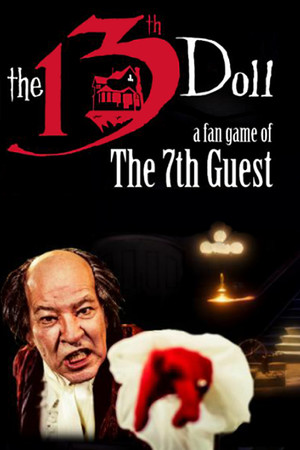 The 13th Doll: A Fan Game of The 7th Guest poster image on Steam Backlog