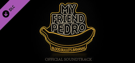My Friend Pedro Soundtrack on Steam