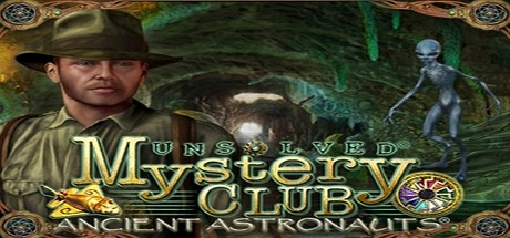 Unsolved Mystery Club: Ancient Astronauts (Collector´s Edition) cover art