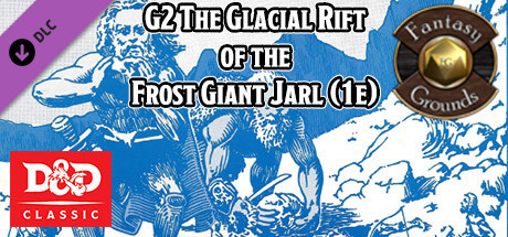 Купить Fantasy Grounds - D&D Classics: G2 The Glacial Rift of the Frost Giant Jarl (1e) (DLC)