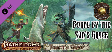 Купить Fantasy Grounds - Pathfinder RPG - The Tyrant's Grasp AP 5: Borne by the Sun's Grace (PFRPG) (DLC)