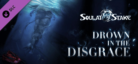 Купить 灵魂筹码 - 沉冤奈河 Soul at Stake - Drown in the Disgrace (DLC)