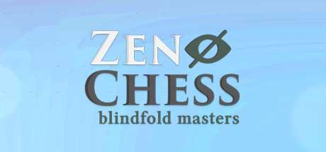 Zen Chess: Blindfold Masters cover art