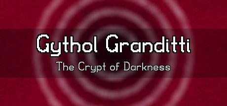 Купить Gythol Granditti: The Crypt of Darkness