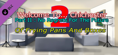Купить Welcome To... Chichester 2 - Part II : Of Frying Pans And Boxes (DLC)