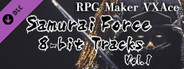 RPG Maker VX Ace - Samurai Force 8bit Tracks Vol.1