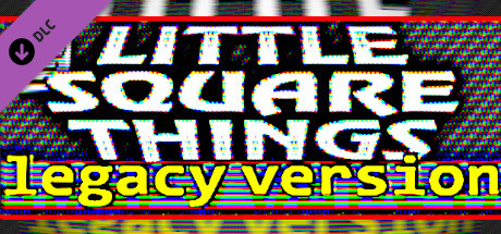 Купить Little Square Things - Legacy Version (DLC)