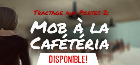 Купить Tractage aux Portes 2: Mob à la Cafétéria
