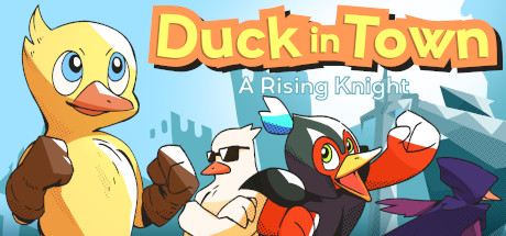 Duck in Town - A Rising Knight