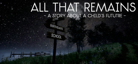 Купить All That Remains: A story about a child's future