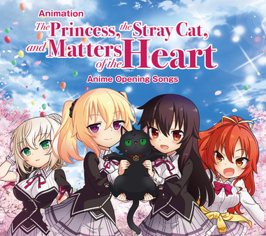 Opening Song for anime - The Princess, the Stray Cat, and Matters of the Heart (DLC)