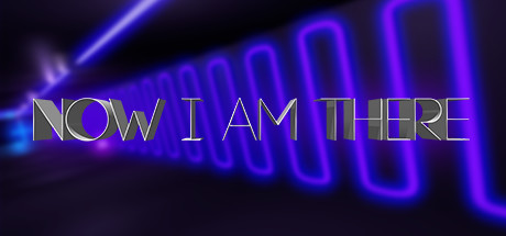 Teaser image for Now I Am There