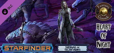 Купить Fantasy Grounds - Starfinder RPG - Signal of Screams AP 3: Heart of Night (SFRPG) (DLC)