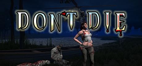 Купить Don't Die