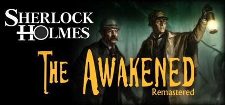 Sherlock Holmes: The Awakened - Remastered cover image